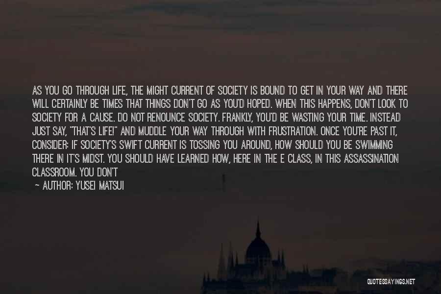 Yusei Matsui Quotes 1721746