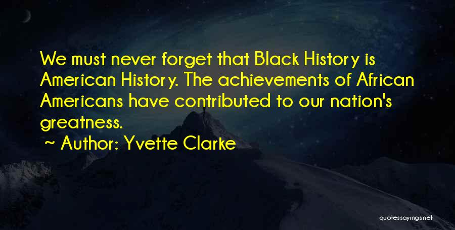 Yvette Clarke Quotes 568247
