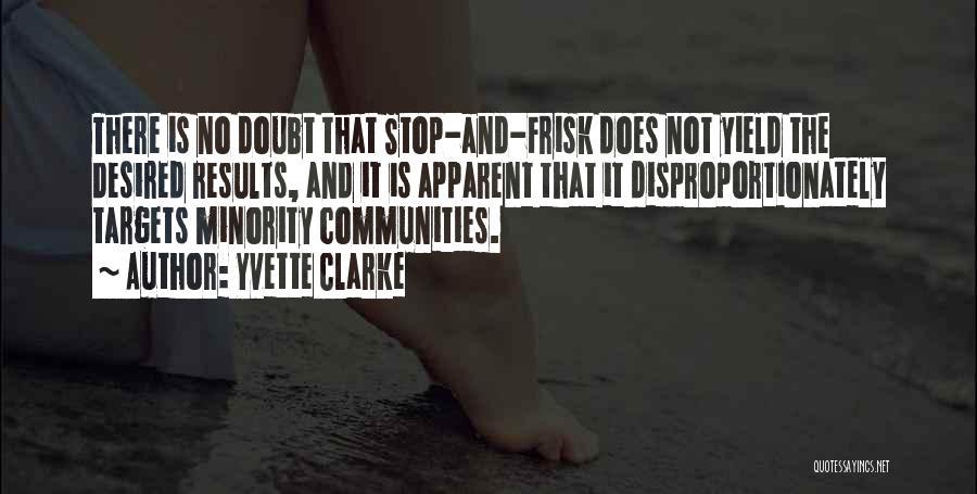 Yvette Clarke Quotes 832672