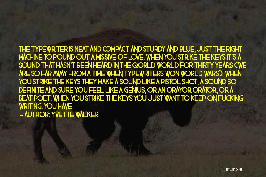 Yvette Walker Quotes 86541