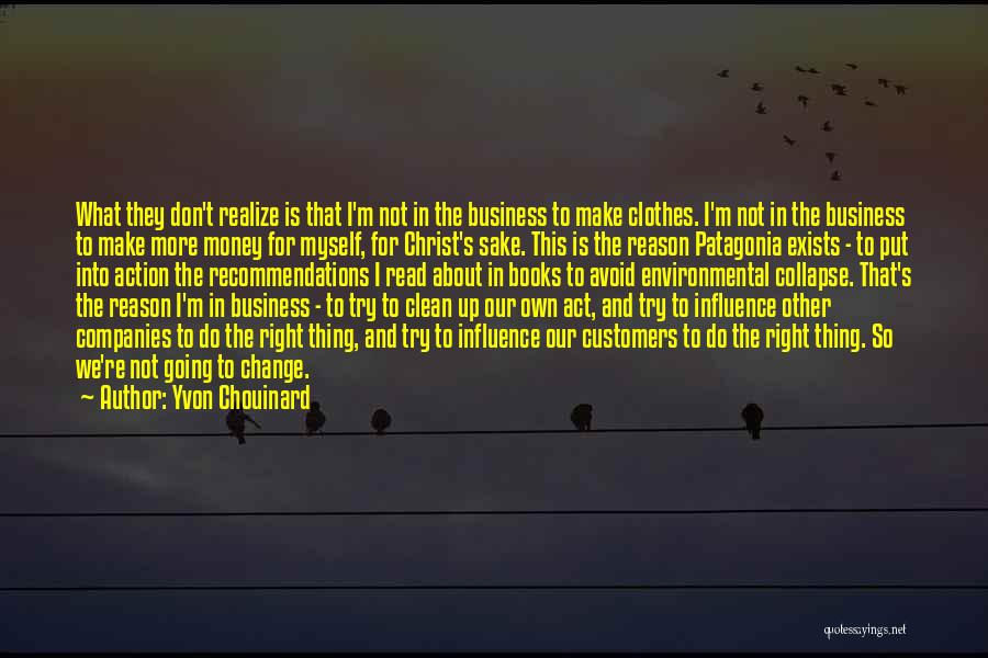 Yvon Patagonia Quotes By Yvon Chouinard