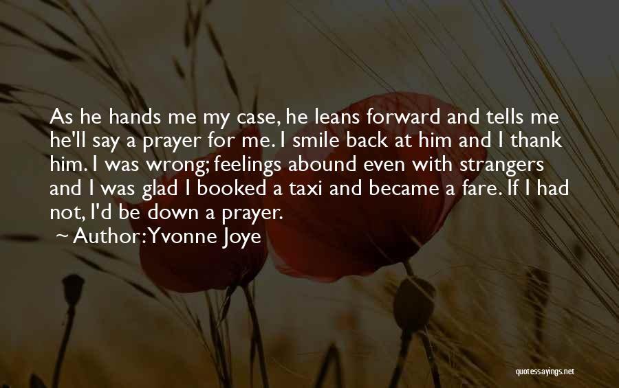 Yvonne Joye Quotes 1602317