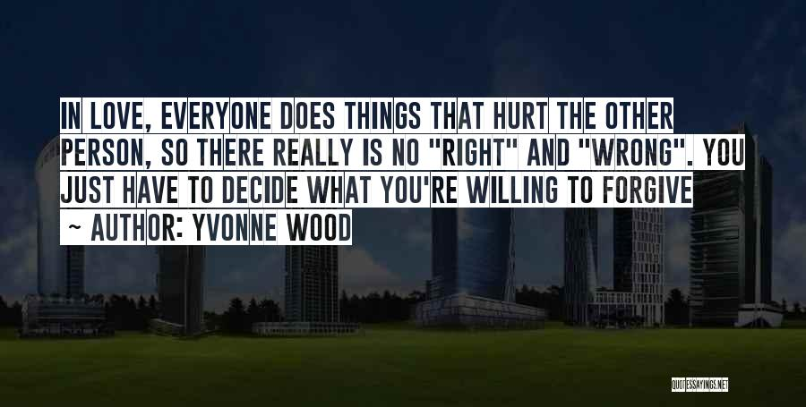 Yvonne Wood Quotes 2149175