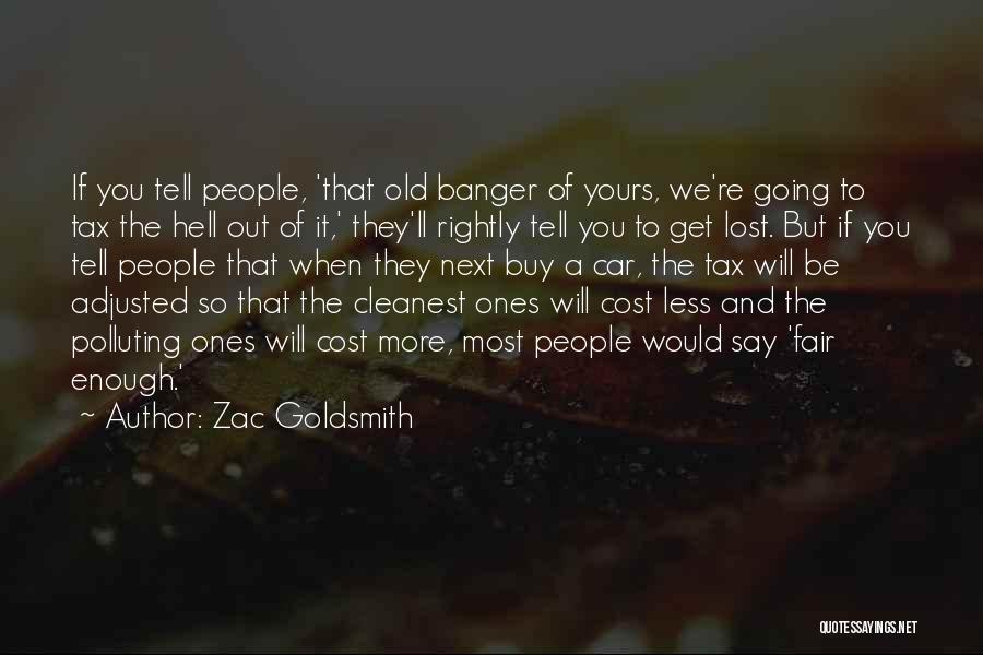 Zac Goldsmith Quotes 853791
