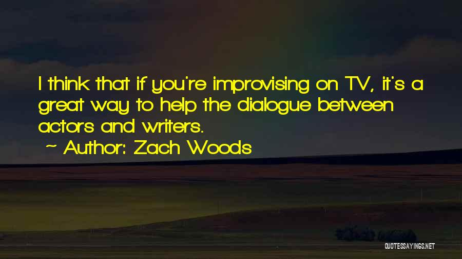 Zach Woods Quotes 407184