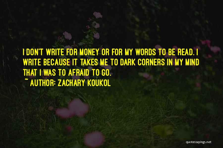 Zachary Koukol Quotes 1919001