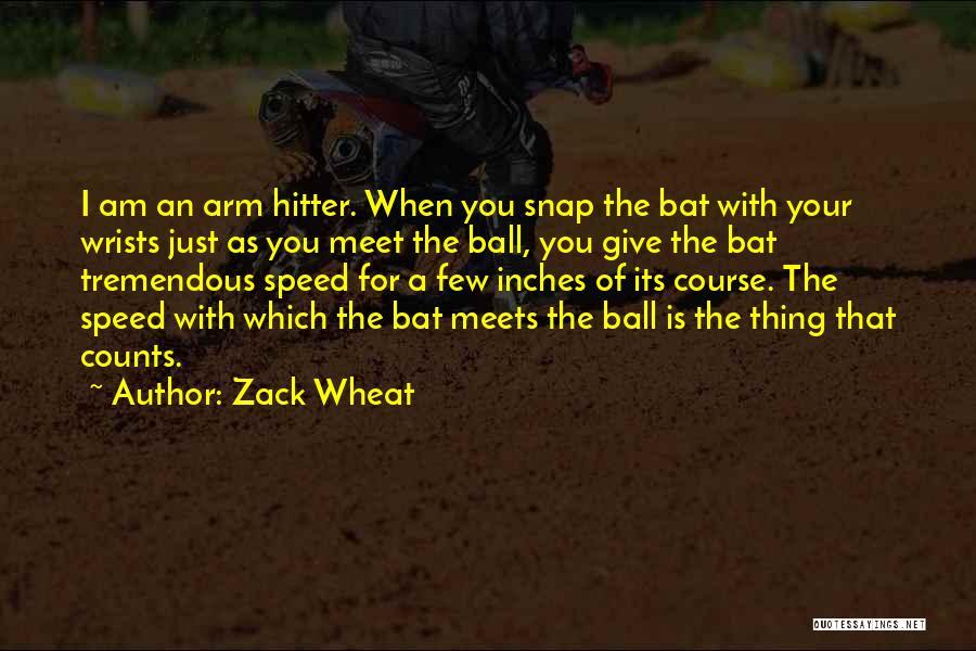 Zack Wheat Quotes 2043113