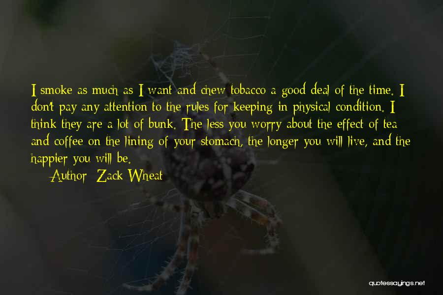 Zack Wheat Quotes 901053