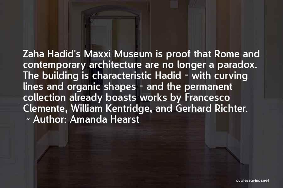 Zaha Quotes By Amanda Hearst
