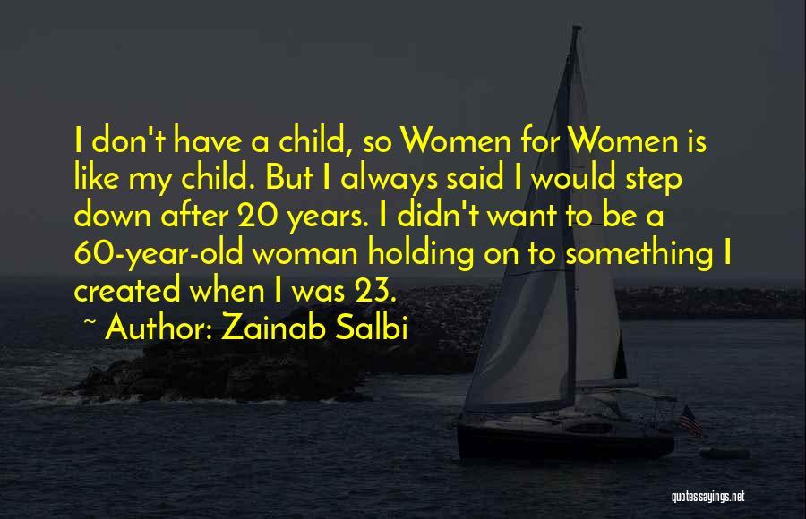 Zainab Salbi Quotes 607416