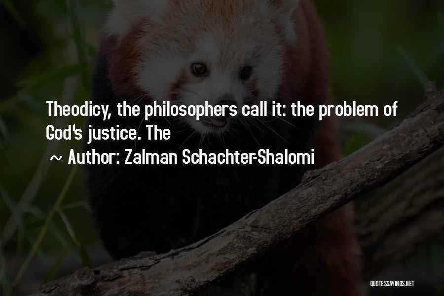 Zalman Schachter-Shalomi Quotes 1285824