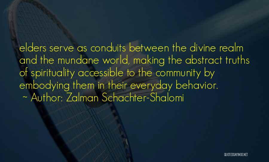 Zalman Schachter-Shalomi Quotes 1677533