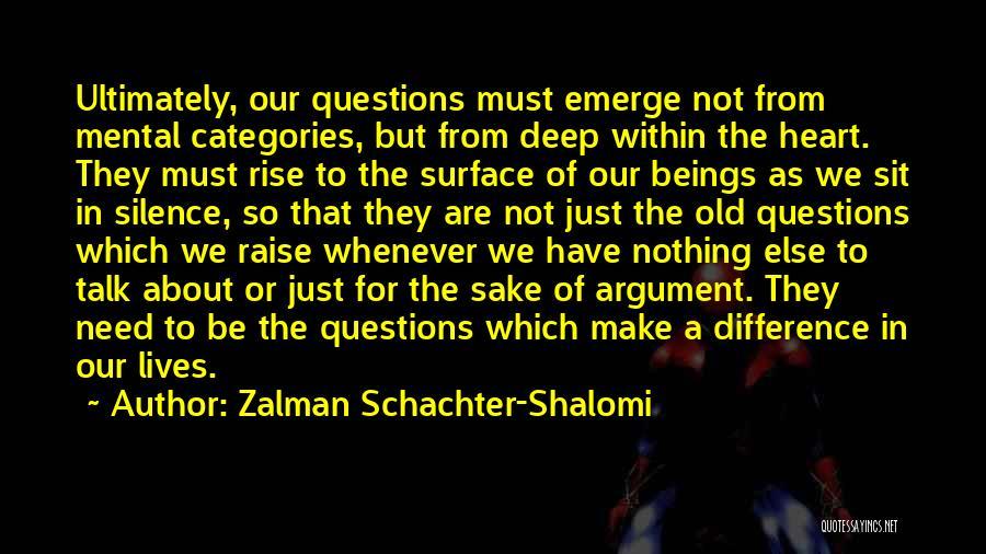 Zalman Schachter-Shalomi Quotes 1839923