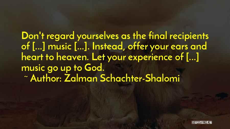 Zalman Schachter-Shalomi Quotes 1907923