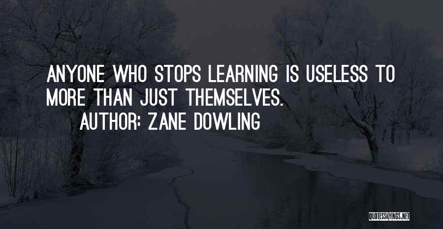 Zane Dowling Quotes 2224073