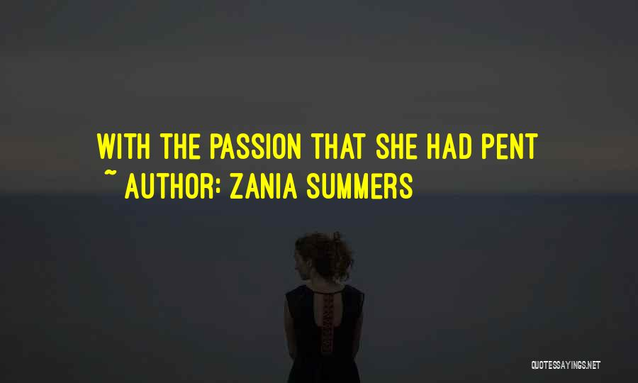 Zania Summers Quotes 1624537