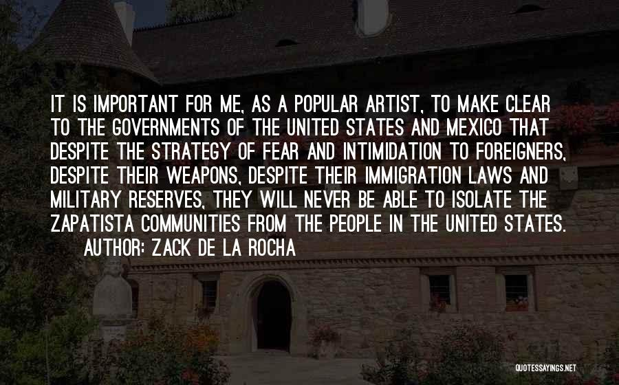 Zapatista Quotes By Zack De La Rocha