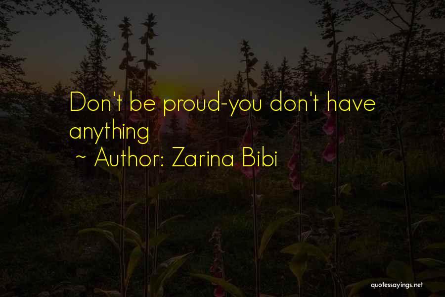 Zarina Bibi Quotes 527360
