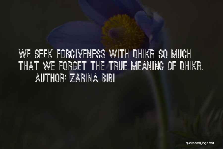 Zarina Bibi Quotes 591901