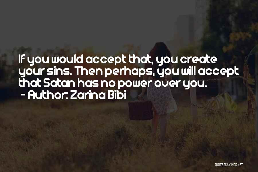 Zarina Bibi Quotes 745983