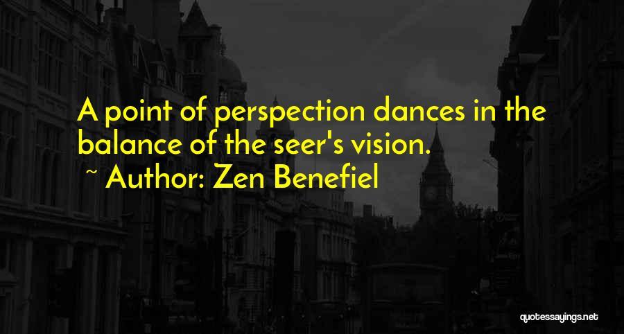 Zen Benefiel Quotes 901986