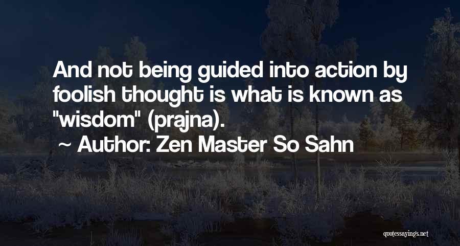 Zen Master So Sahn Quotes 2169356