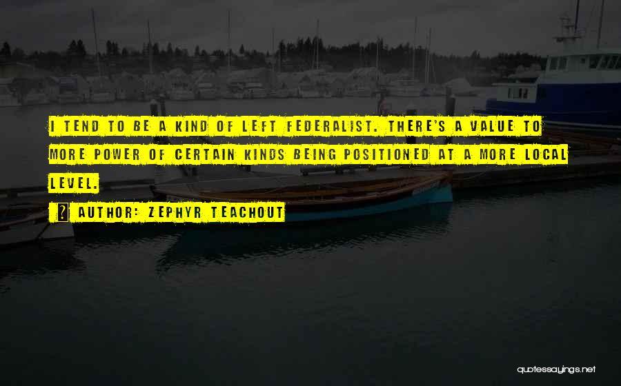 Zephyr Teachout Quotes 1195935