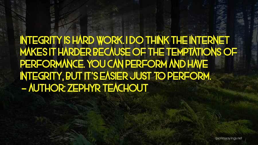 Zephyr Teachout Quotes 1295427