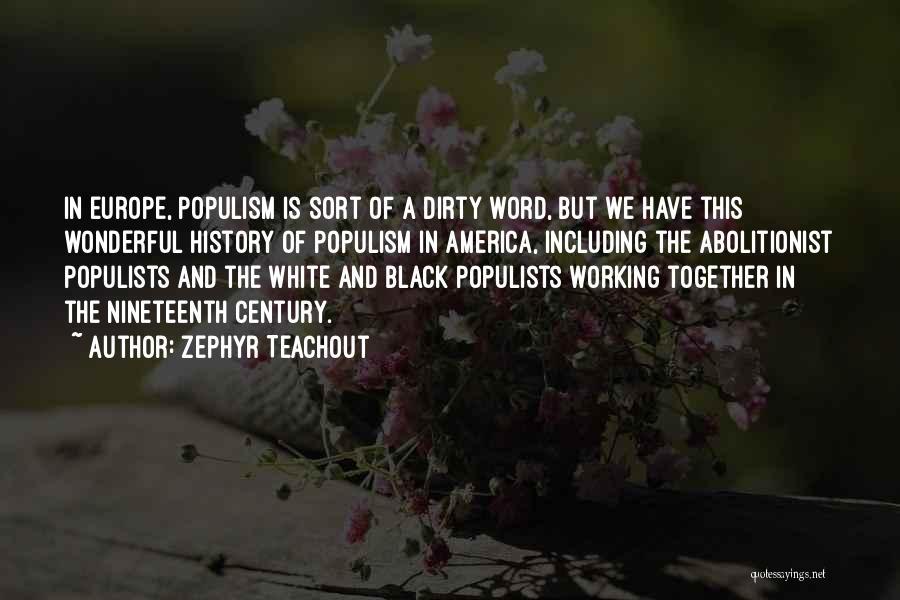 Zephyr Teachout Quotes 1324236