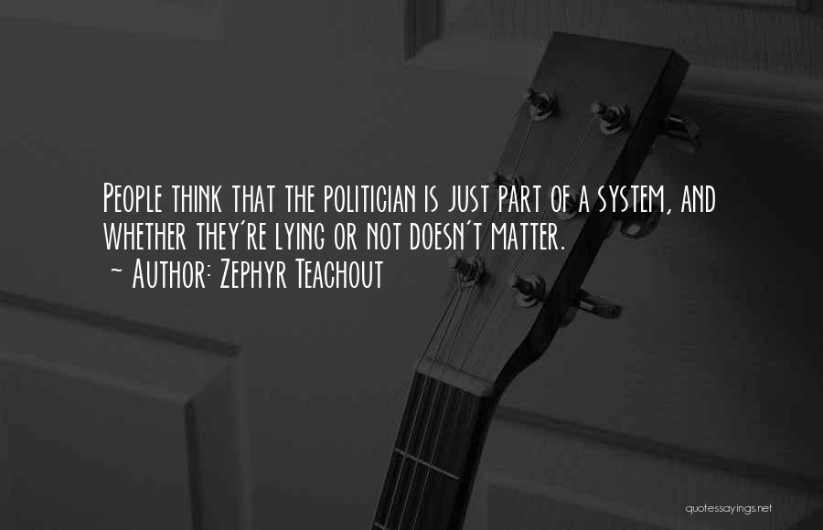 Zephyr Teachout Quotes 1682562