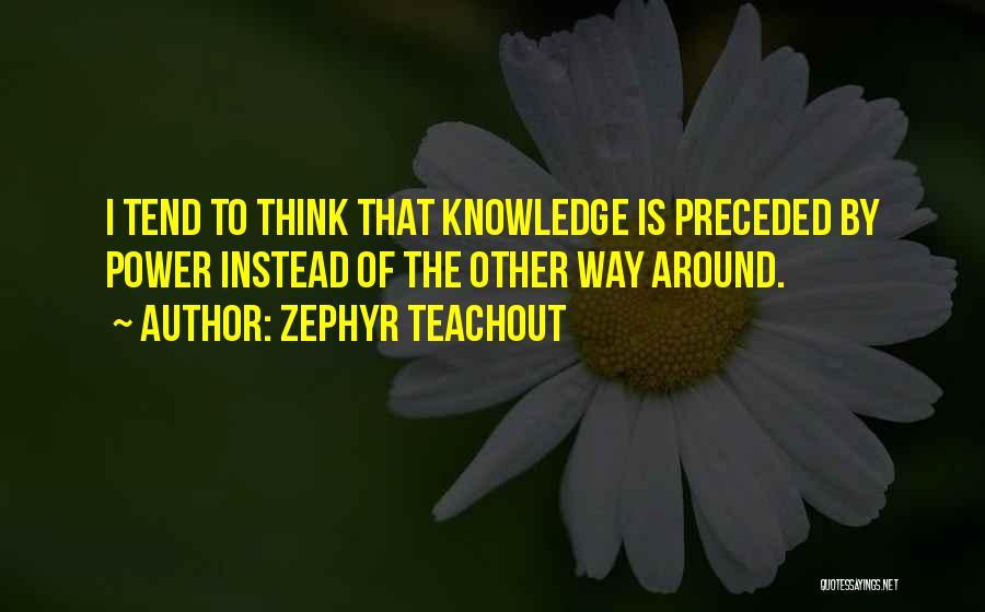 Zephyr Teachout Quotes 1822281