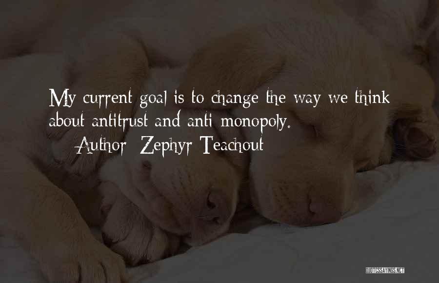 Zephyr Teachout Quotes 2060354