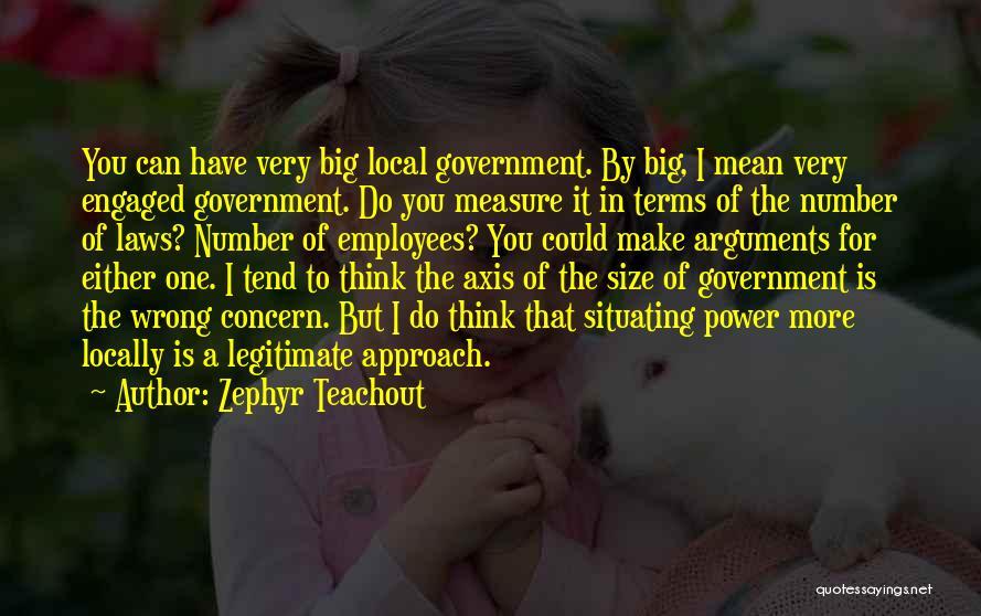 Zephyr Teachout Quotes 424897