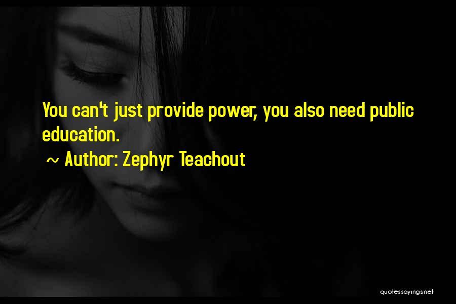 Zephyr Teachout Quotes 446687