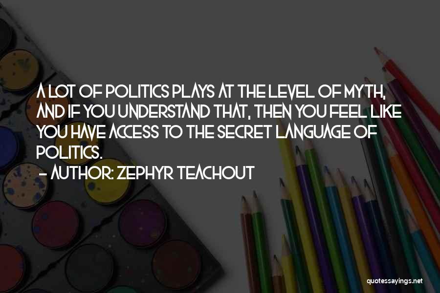 Zephyr Teachout Quotes 503904