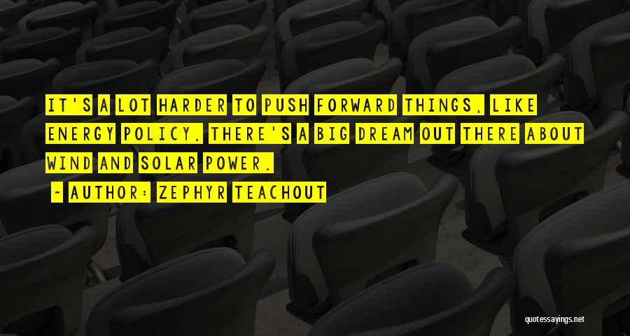 Zephyr Teachout Quotes 516215