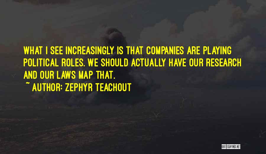 Zephyr Teachout Quotes 544691