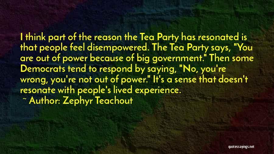 Zephyr Teachout Quotes 675867