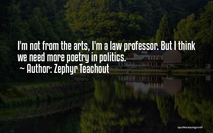 Zephyr Teachout Quotes 857406