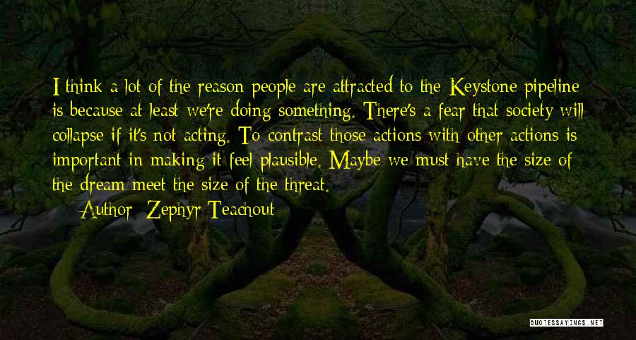 Zephyr Teachout Quotes 902125