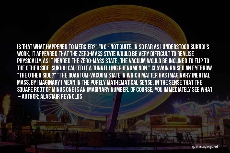 Zero The Third Quotes By Alastair Reynolds