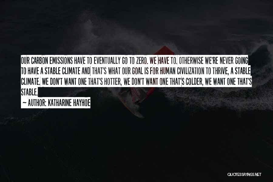 Zero The Third Quotes By Katharine Hayhoe