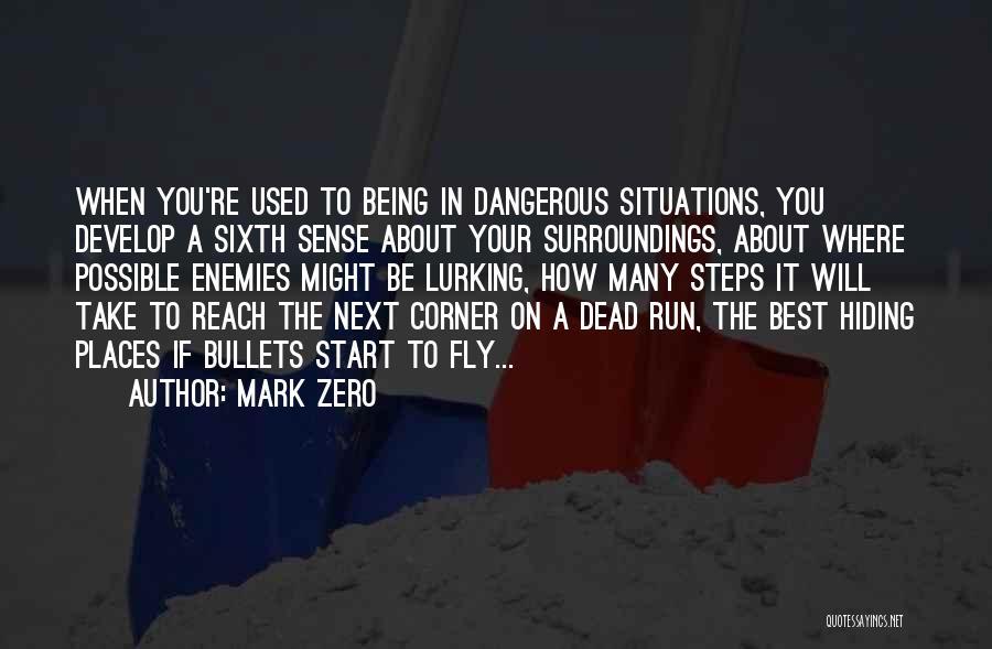 Zero The Third Quotes By Mark Zero