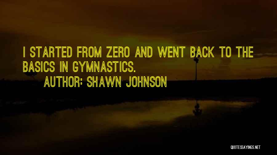 Zero The Third Quotes By Shawn Johnson