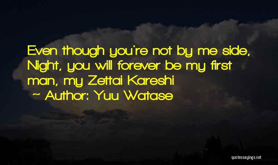 Zettai Kareshi Quotes By Yuu Watase