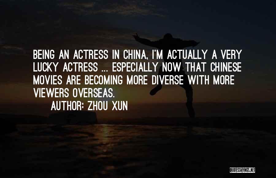 Zhou Xun Quotes 2061247