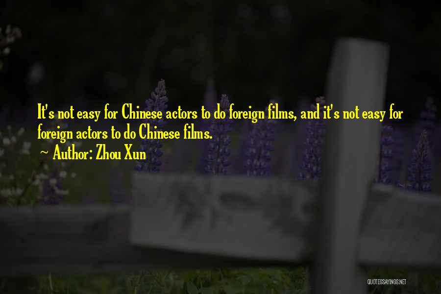 Zhou Xun Quotes 2134444