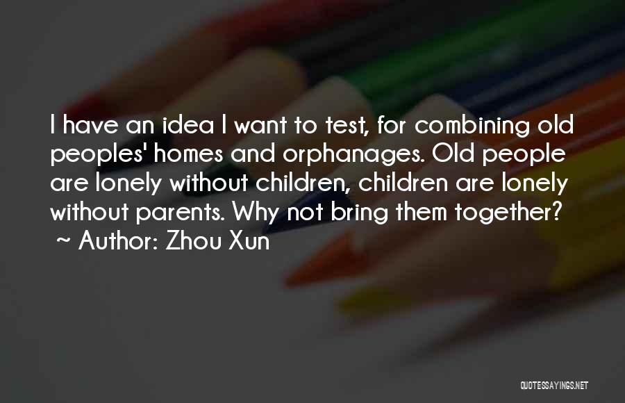 Zhou Xun Quotes 2215035