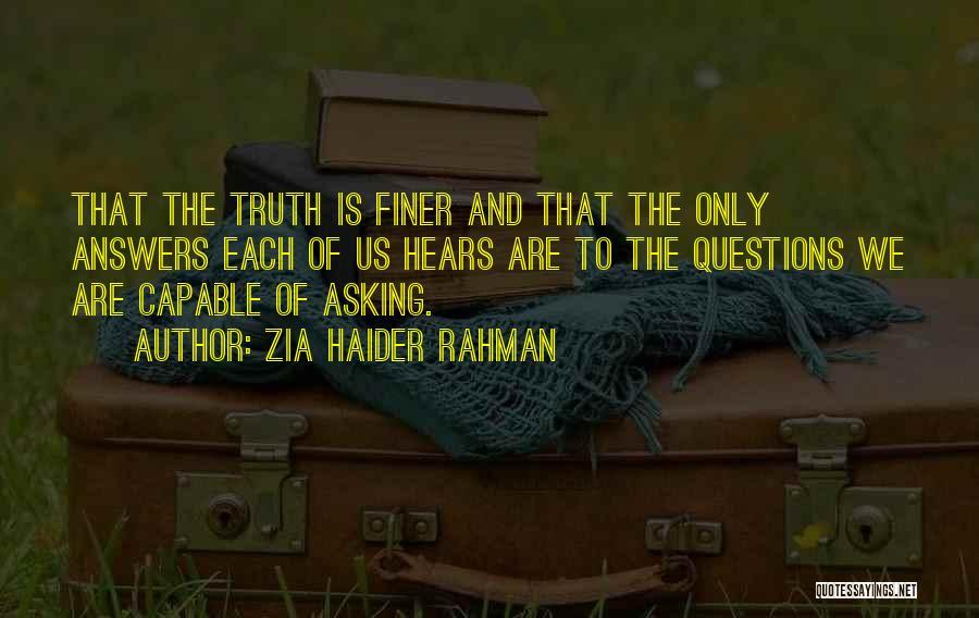 Zia Haider Rahman Quotes 115753