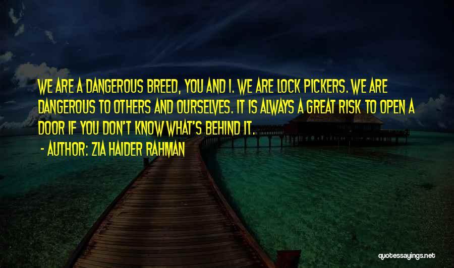 Zia Haider Rahman Quotes 1182509